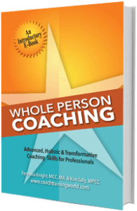 Coach Training World's Free Intro to Whole Person Coaching Book