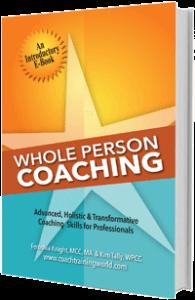Ebook Advanced, Holistic & Transformative Coaching Skills for Professionals