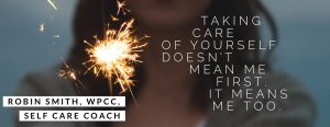 Robin Smith, WPCC, Self Care Coach